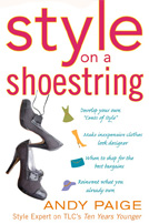 Style on a Shoestring by Andy Piage