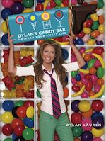 Dylan's Candy Bar: Unwrap Your Sweet Life by Dylan Lauren