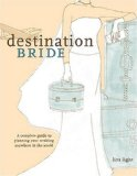Destination Bride by Lisa Light