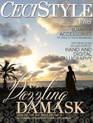 CeciStyle Magazine v105: Dazzling Damask