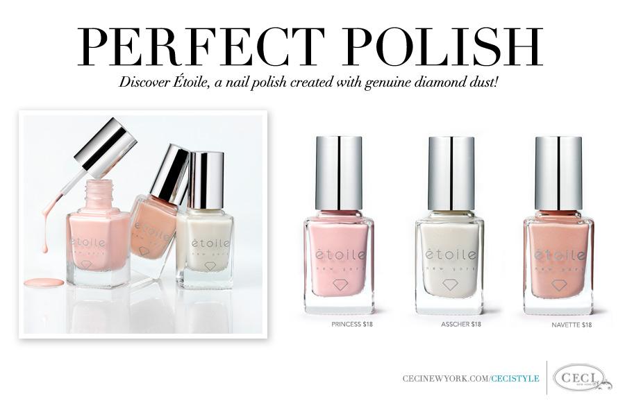 Perfect Polish - Discover Étoile, a nail polish created with genuine diamond dust!