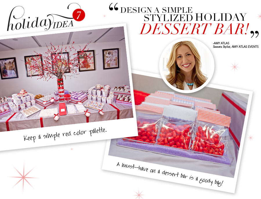 Holiday Idea #7 - A simple stylized holiday dessert bar! - Amy Atlas, Sweets Stylist