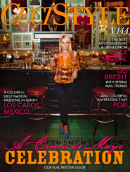 CeciStyle Magazine V144: A Cinco de Mayo Celebration