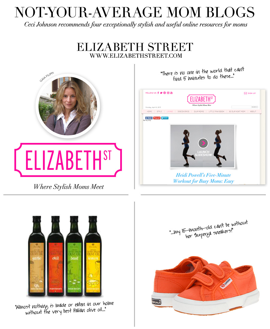 Elizabeth Street - Not-Your-Average Mom Blogs - Ceci Johnson recommends four exceptionally stylish and useful online resources for moms