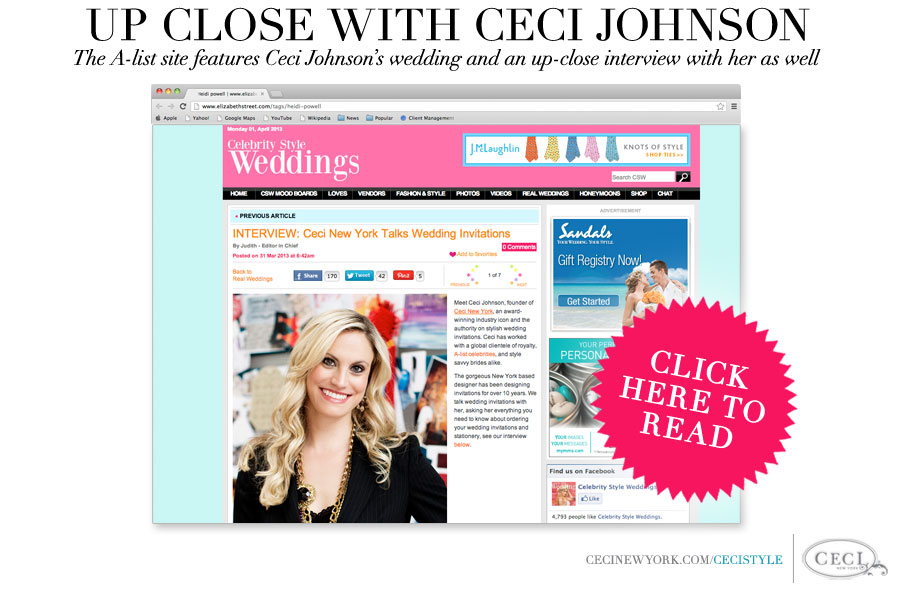 Ceci Johnson is Featured on Celebrity Style Weddings - The A-list site features Ceci Johnson's wedding and an up-close interview with her as well