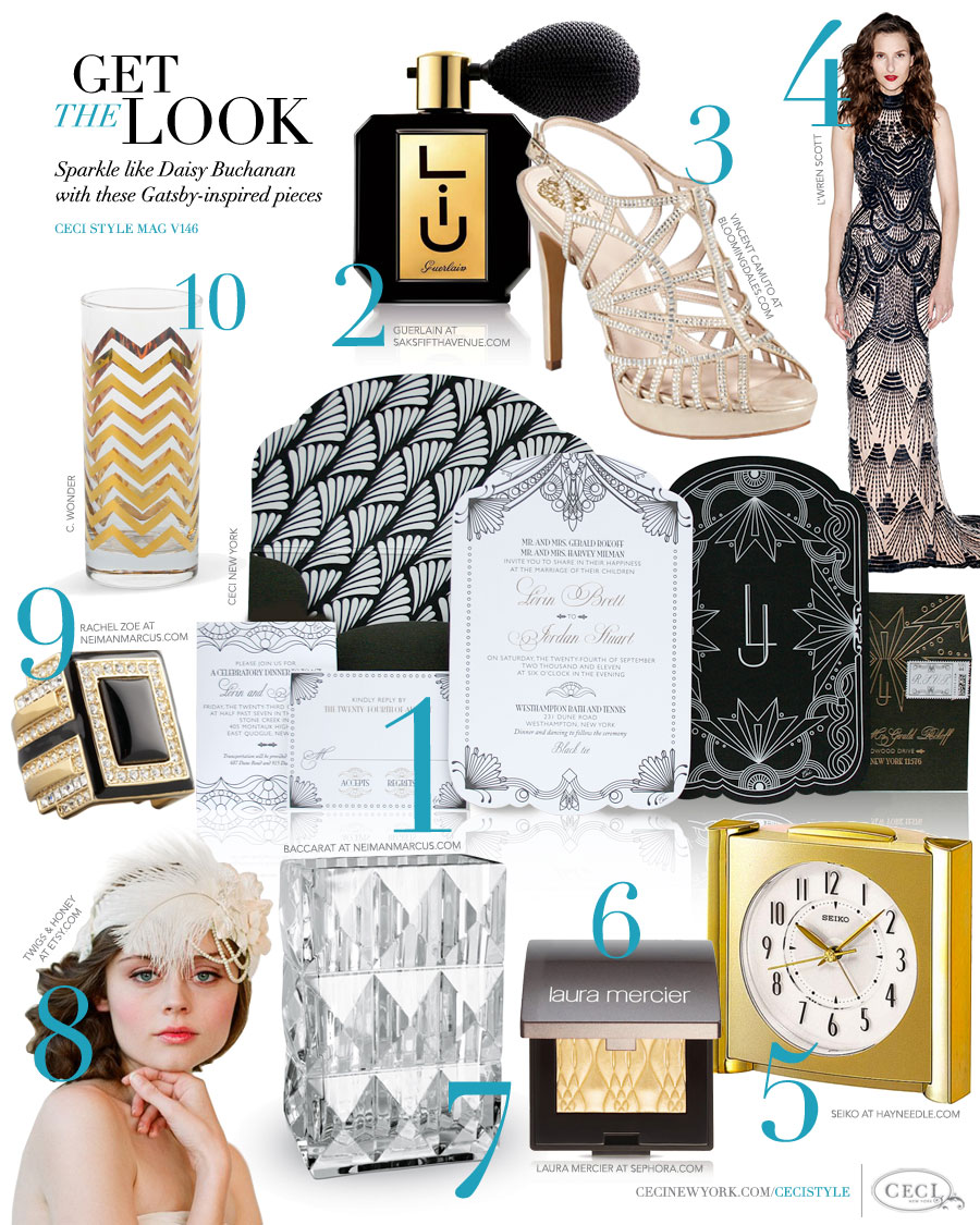 CeciStyle Magazine v146: Get The Look - Gatsby Fever - Sparkle like Daisy Buchanan with these Gatsby-inspired pieces - Luxury wedding Invitations by Ceci New York - baccarat, guerlain, beauty, vincent camuto, shoes, l'wren scott, fashion, seiko, home goods, laura mercier, etsy, rachel zoe, jewelry, c. wonder, ceci new york, invitations