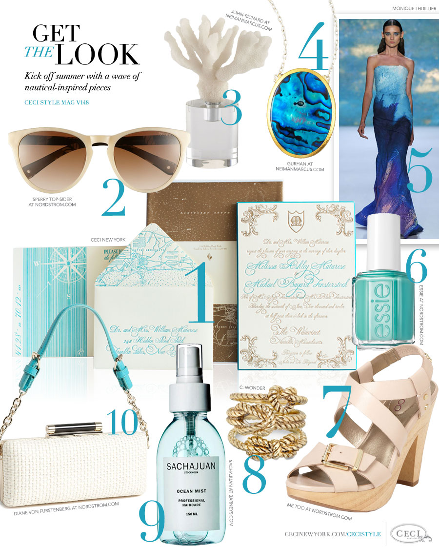 CeciStyle Magazine v148: Get The Look - Seaside Glamour - Kick off summer with a wave of nautical-inspired pieces - Luxury wedding Invitations by Ceci New York - ceci new york, invitations, sperry top-sider, fashion, john-richard, home goods, gurhan, jewelry, monique lhuillier, essie, beauty, me too, shoes, sachajuan, diane von furstenberg, handbags