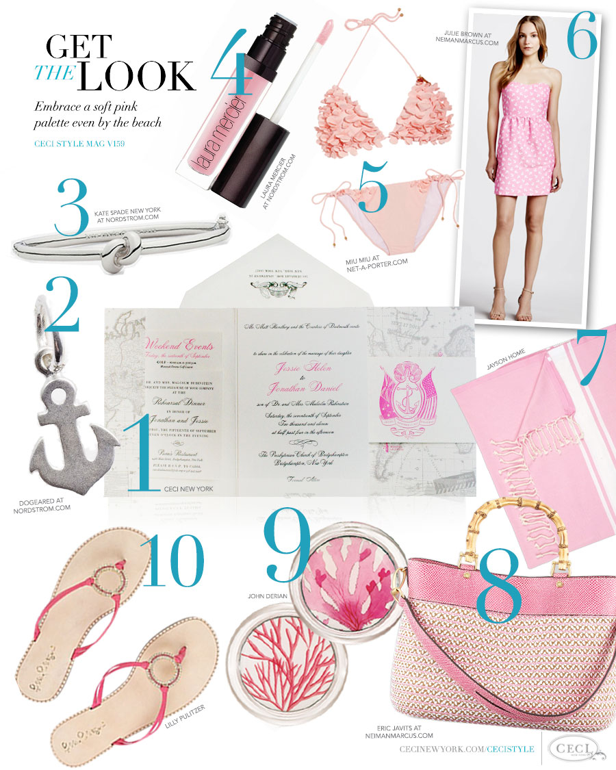 CeciStyle Magazine v159: Get The Look - Shore Thing - Embrace a soft pink palette even by the beach - Luxury wedding Invitations by Ceci New York - ceci new york, invitations, dogeared, home goods, kate spade new york, jewelry, laura mercier, beauty, miu miu, fashion, julie brown, fouta tissage, eric javits, handbags, john derian, lily pulitzer, shoes