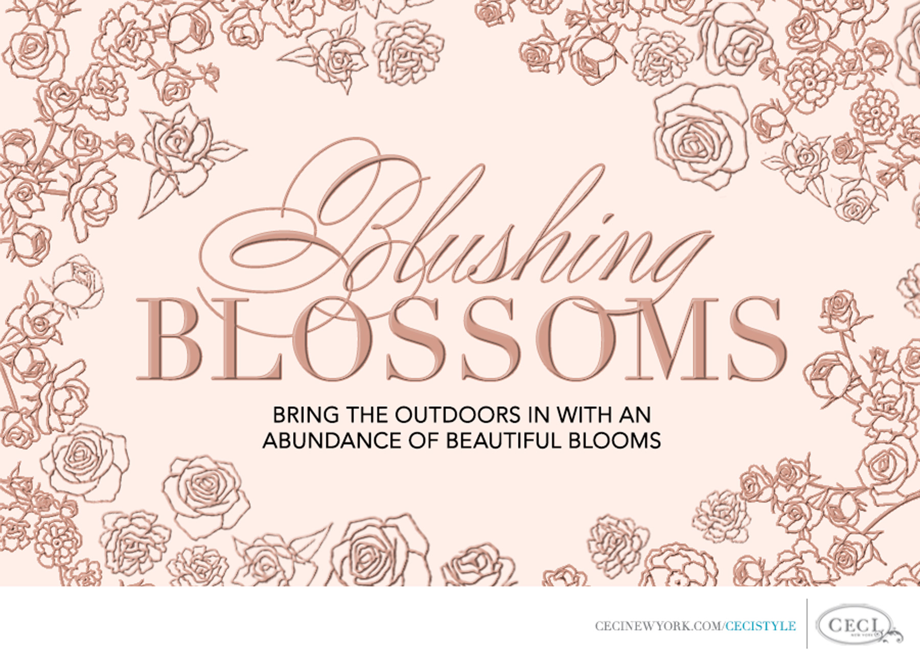 Ceci Johnson of Ceci New York - Blushing Blossoms - Bring the outdoors in with an abundance of beautiful blooms