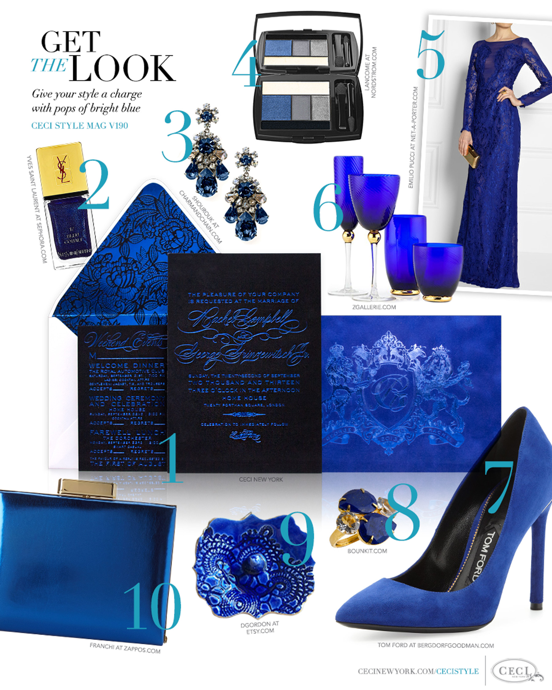 CeciStyle Magazine v190: Get The Look - Electric Blue - Give your style a charge with pops of bright blue - Luxury Wedding Invitations by Ceci New York - shourouk, jewelry, yves saint laurent, beauty, ceci new york, invitations, lancome, beauty, emilio pucci, fashion, zgallerie.com, tom ford, shoes, bounkit, etsy.com, franchi, handbags