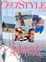CeciStyle Magazine V208: Nantucket Nautical