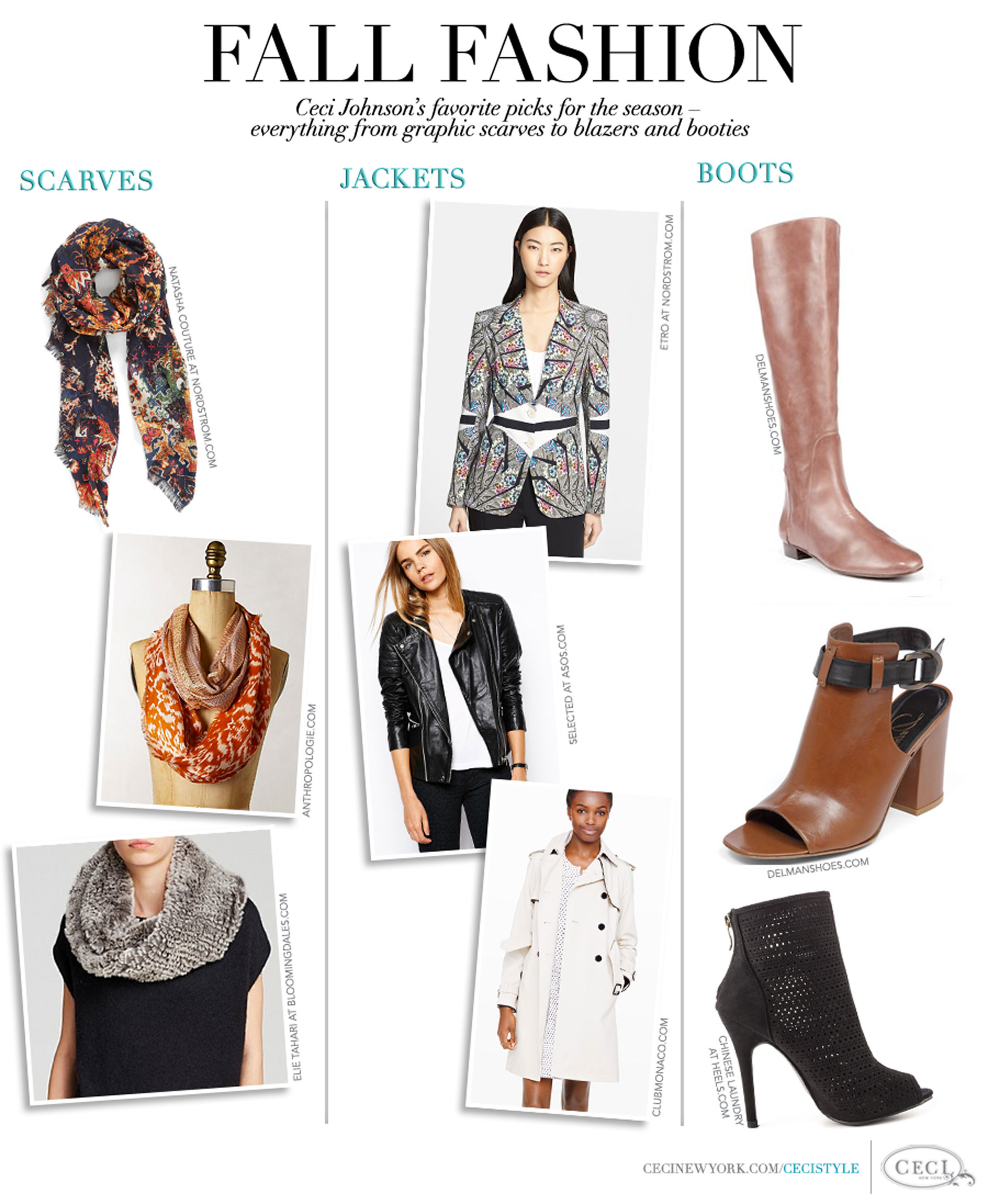 Fall Fashion - Ceci Johnson's favorite picks for the season - everything from graphic scarves to blazers and booties