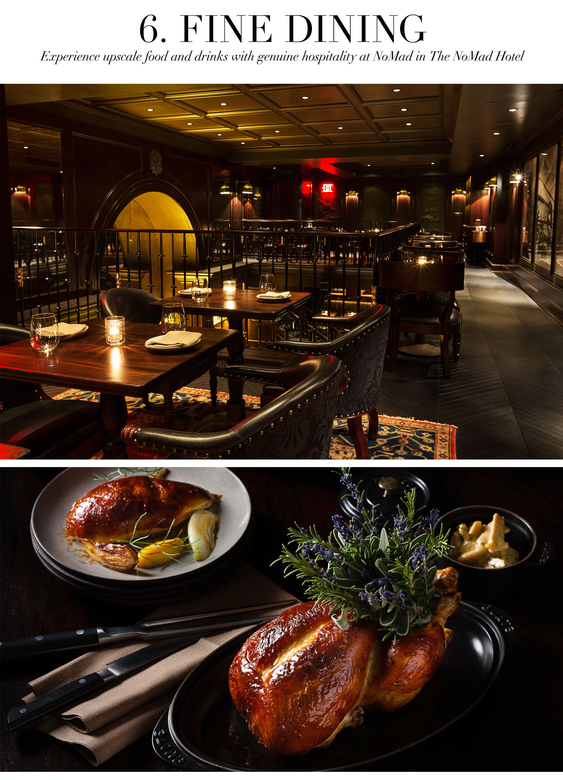 Ceci Johnson's Treat-Yourself Picks - Fine Dining - Experience upscale food and drinks with genuine hospitality at NoMad (in the NoMad hotel)