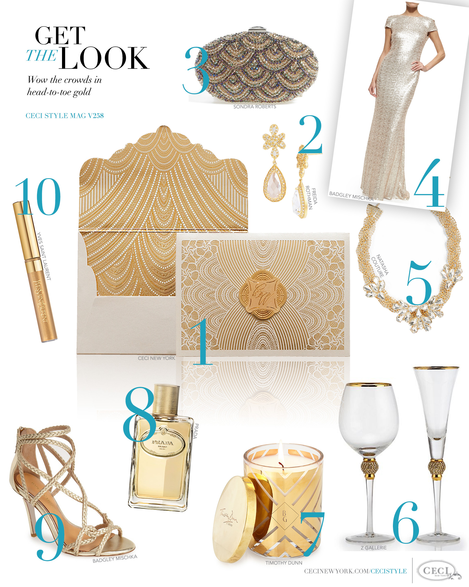 CeciStyle Magazine v258: Get The Look - Gilded Glamour - Wow the crowds in head-to-toe gold. - Luxury Wedding Invitations by Ceci New York - barneys new york, victoria stemware, badgley mischka, sondra roberts, yves saint laurent, freida rothman, prada, ceci new york, timothy dunn, luxury wedding invitations, custom wedding invitations, couture