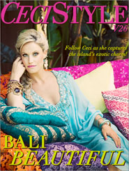 CeciStyle Magazine V26: Bali Beautiful