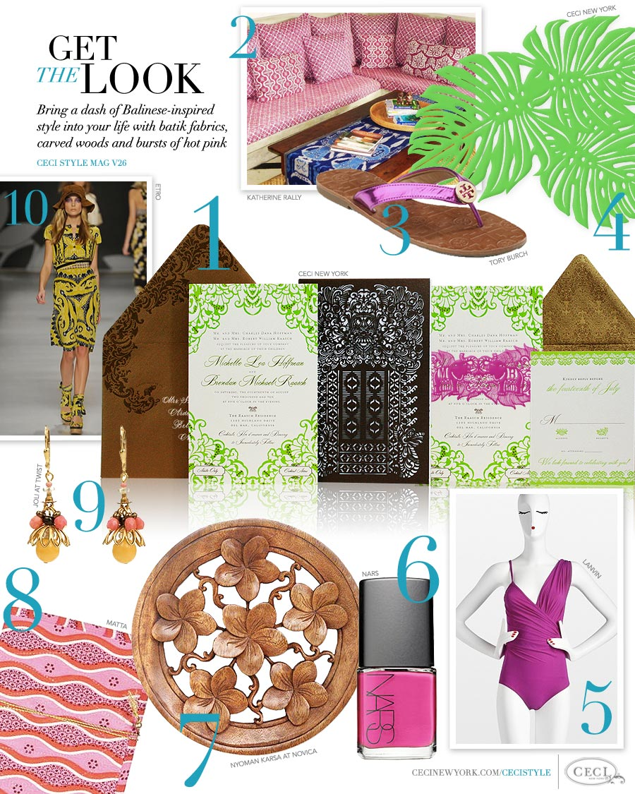 CeciStyle Magazine v26: Get The Look - Bring a dash of Balinese-inspired style into your life with batik fabrics, carved woods and bursts of hot pink