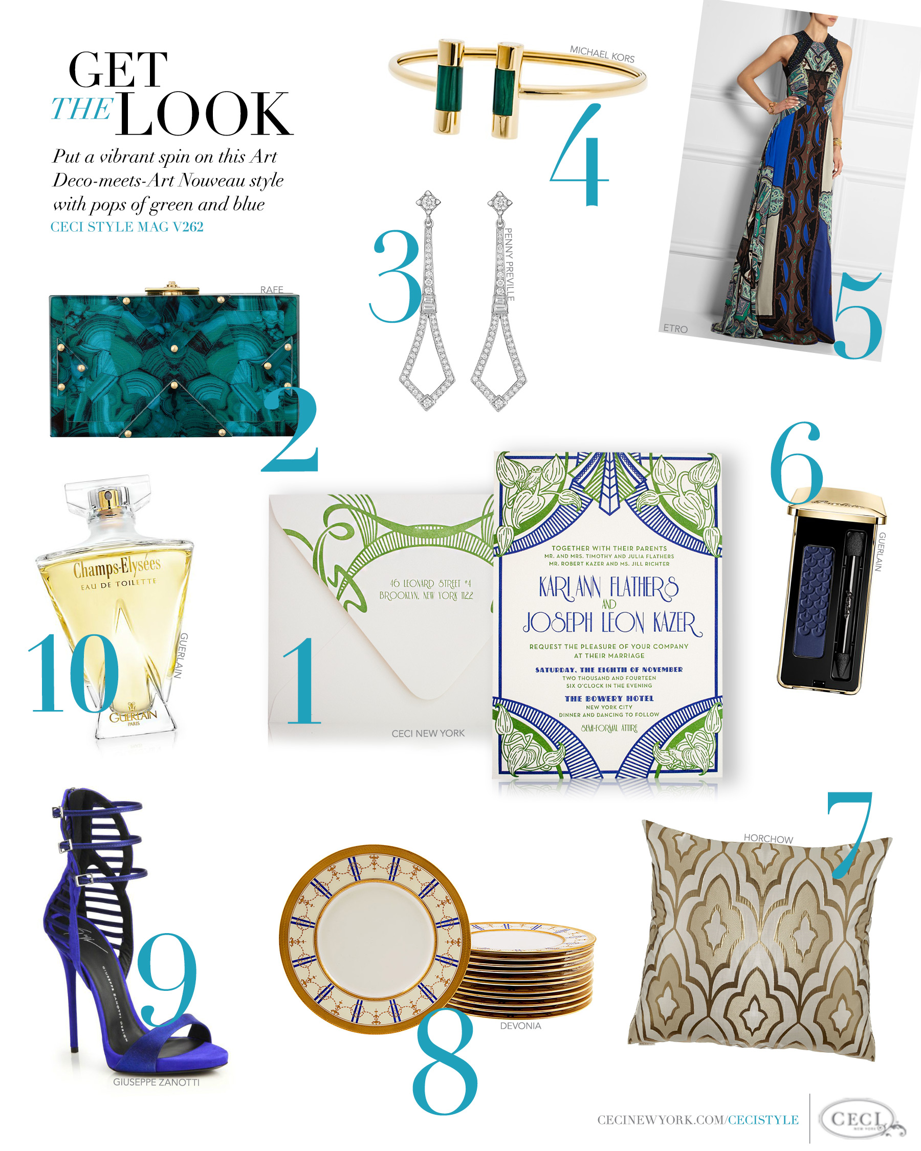 CeciStyle Magazine v262: Get The Look - Put a vibrant spin on Deco style with pops of green and blue. - Deco Desire - Luxury Wedding Invitations by Ceci New York - ceci new york, fashion, style, luxury wedding invitations, couture, custom wedding invitations, clutch, penny preville, earrings, michael kors, bangle, etro, gown, guerlain, makeup, eye shadow, harper, pillow, devonia, plate, giuseppe zanotti, sandals, guerlain, perfume, champs-elysees