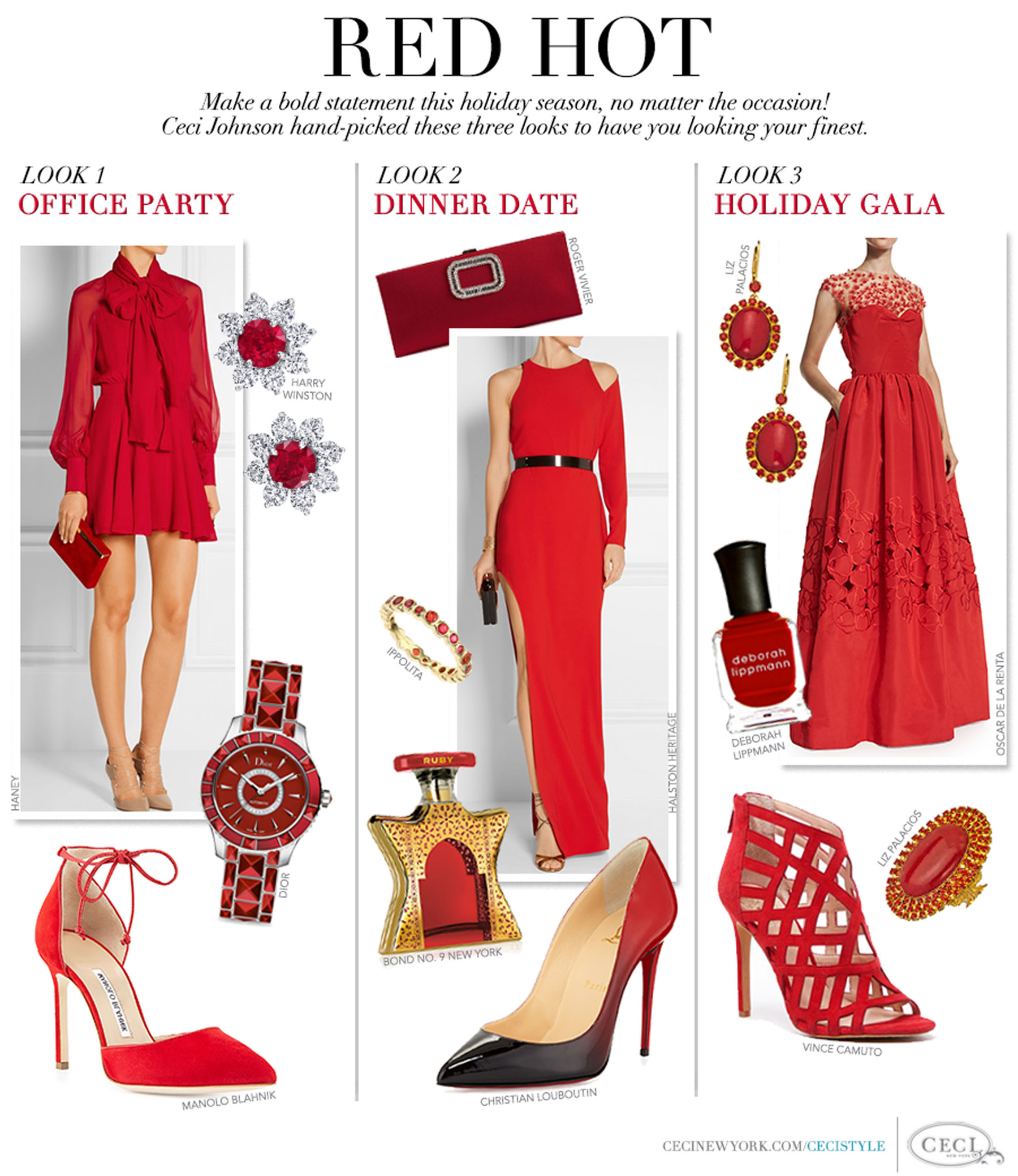 Red Hot - Make a bold statement this holiday season, no matter the occasion! Ceci Johnson hand-picked these three looks to have you looking your finest