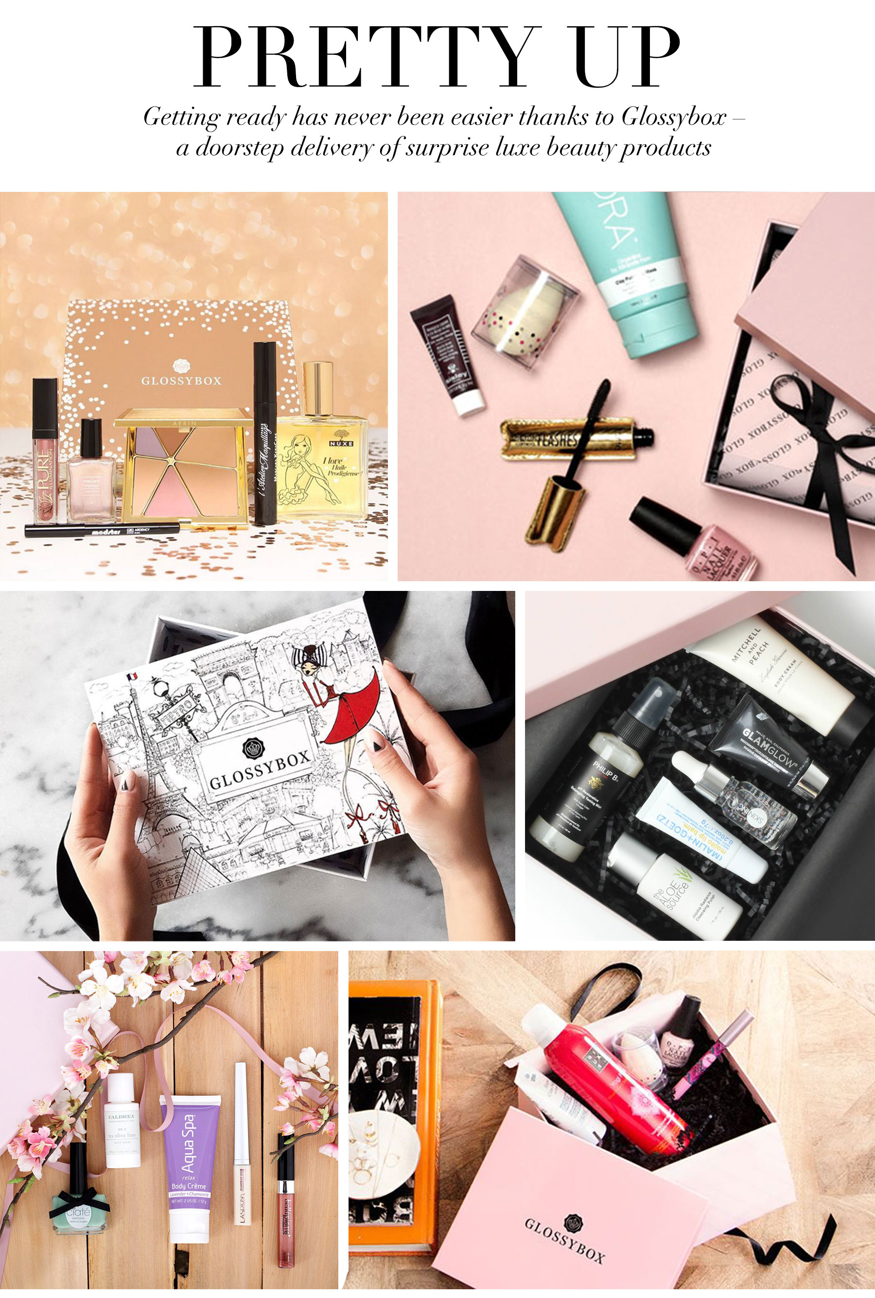 Ceci Johnson's Pampering Picks - Pretty Up - Getting ready has never been easier thanks to GLOSSYBOX – a doorstep delivery of surprise luxe beauty products