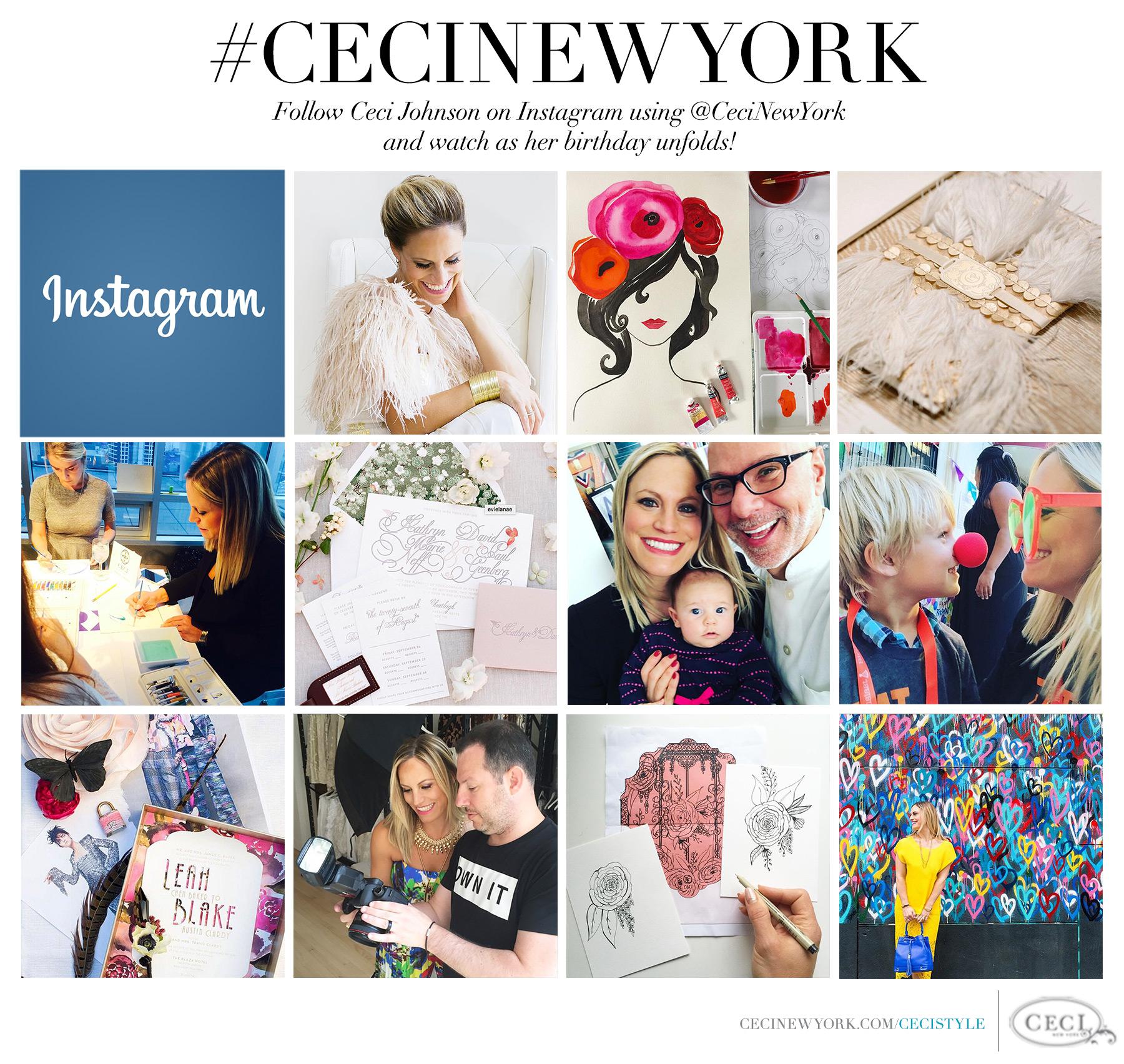 #CeciNewYork – Follow Ceci Johnson on Instagram using @CeciNewYork and watch as her birthday unfolds!