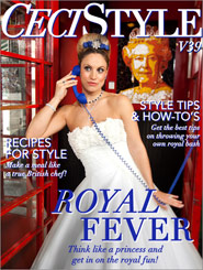 CeciStyle Magazine v39: Royal Fever