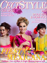 CeciStyle Magazine V40: Fiesta Mexicana