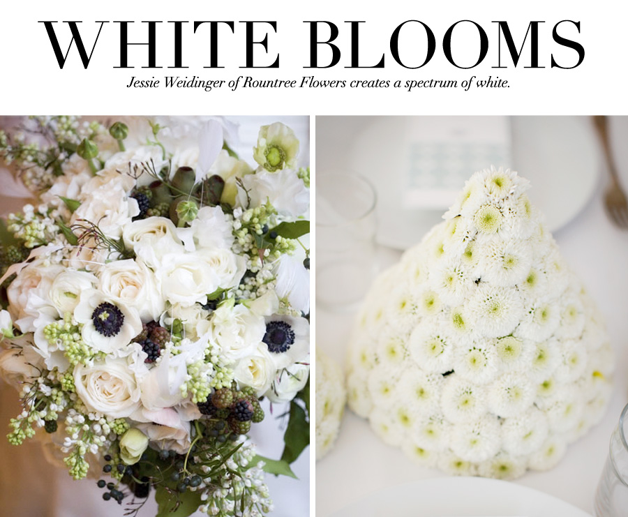 White Blooms: Jessie Weidinger of Rountree Flowers creates a spectrum of white.