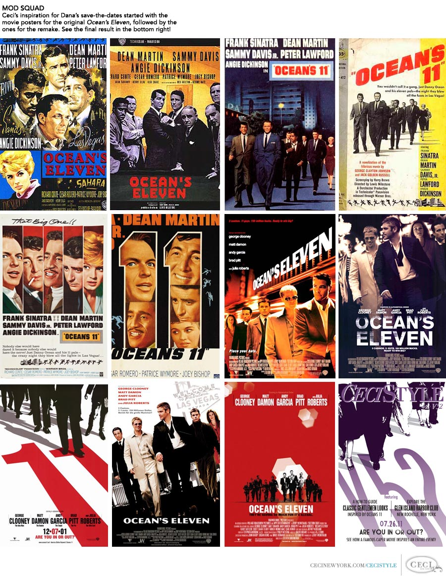 Ceci Johnson of Ceci New York - MOD SQUAD: Ceci's inspiration for Dana's save-the-dates started with the movie posters for the original Ocean's Eleven, followed by the ones for the remake. See the final result in the bottom right!