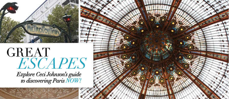 Great Escapes - Explore Ceci Johnson's travel guide to discovering Paris now!