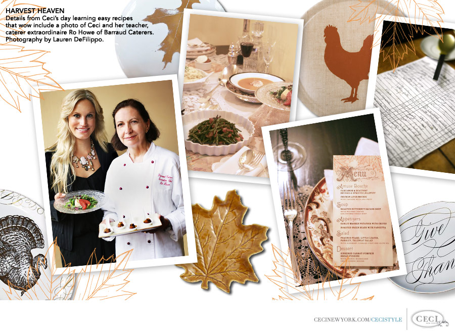 Ceci Johnson of Ceci New York - HARVEST HEAVEN: Details from Ceci's day learning easy recipes that wow include a photo of Ceci and her teacher, caterer extraordinaire Ro Howe of Barraud Caterers.