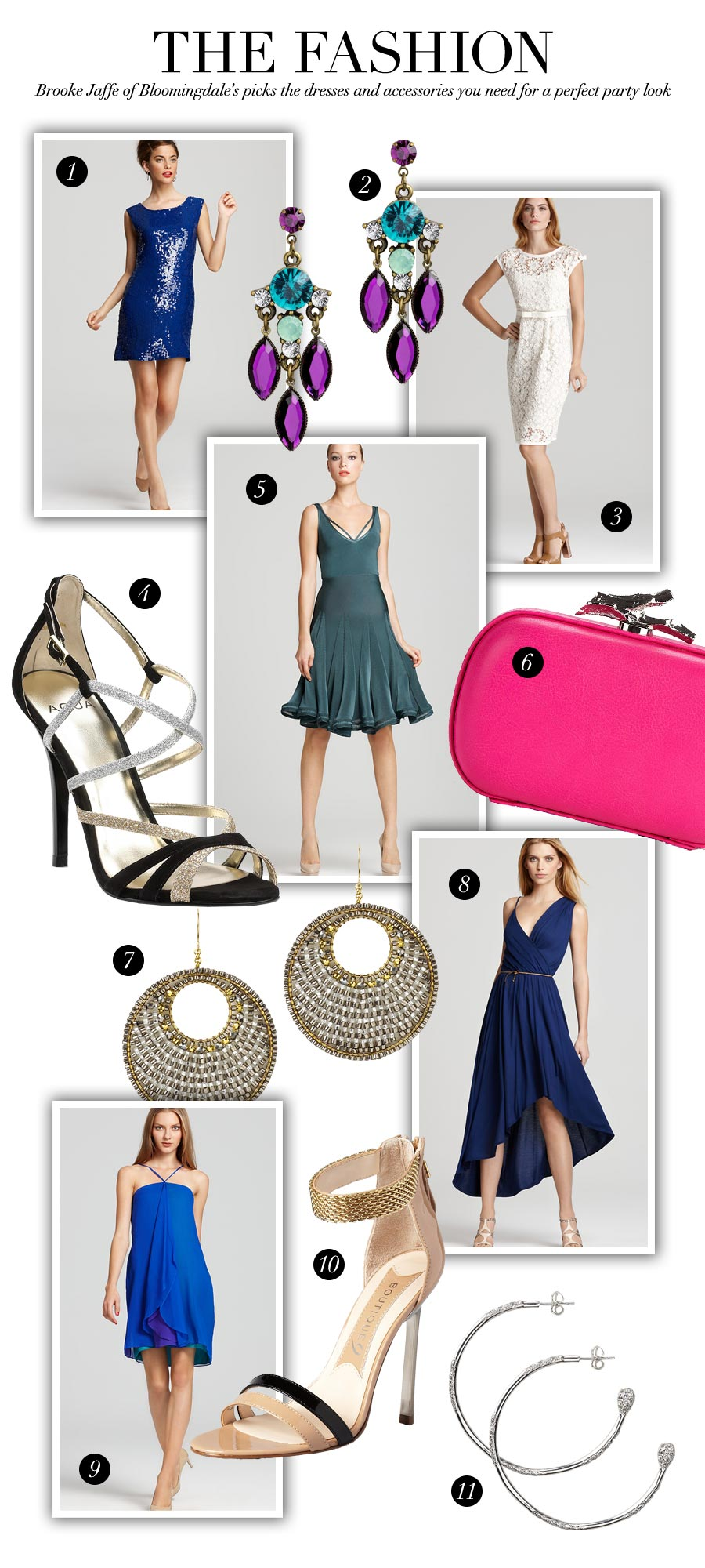 Perfect Party Looks by Brooke Jaffe, Bloomingdale's - The Fashion - Brooke Jaffe of Bloomingdale's picks the dresses and accessories you need for a perfect party look