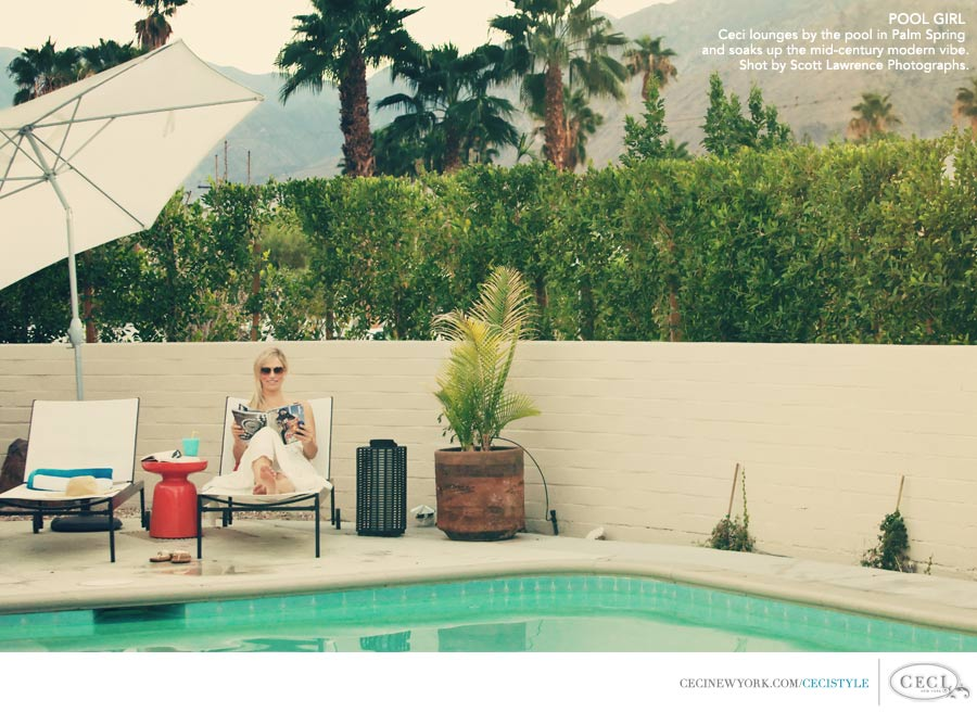Ceci Johnson of Ceci New York - POOL GIRL: Ceci lounges by the pool in Palm Spring and soaks up the mid-century modern vibe. Shot by Scott Lawrence Photographs.