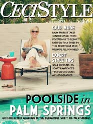 CeciStyle Magazine V84: Poolside in Palm Springs