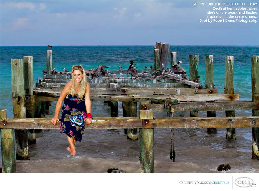 Ceci Johnson of Ceci New York - SITTIN' ON THE DOCK OF THE BAY: Ceci's at her happiest when she's on the beach finding inspiration in the sea and sand. Shot by Robert Evans Photography.