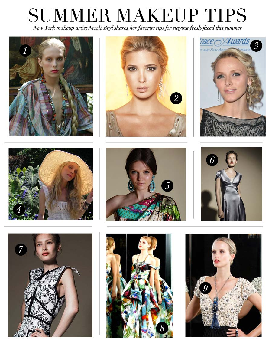 Summer Makeup Tips - New York make-up artist Nicole Bryl shares her favorite tips for staying fresh-faced this summer