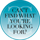 Can't find what you're looking for?
